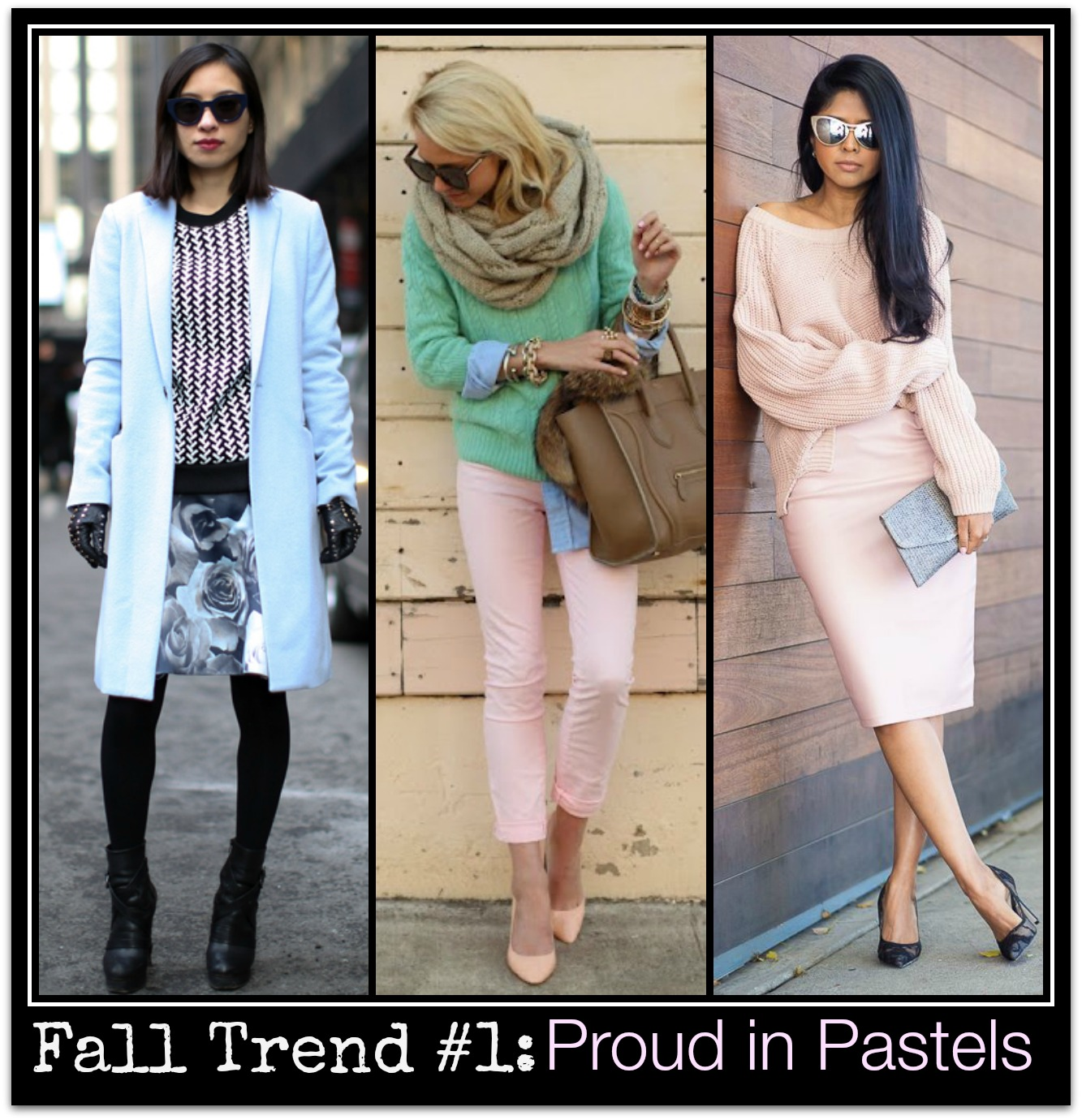 fall 2014/15 trends_ Proud in Pastels