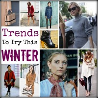TRENDS TO TRY THIS WINTER 15/16