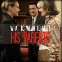 FIRST IMPRESSIONS: WHAT TO WEAR TO MEET HIS PARENTS