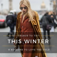 TRENDS TO TRY THIS WINTER