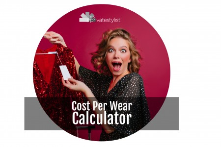 Cost Per Wear Calculator, Style for women, Image Innovators, Image Consultant Training Online, Ann Reinten, The Inexhaustible Wardrobe.