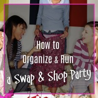 HOW TO ORGANIZE & RUN A SWAP & SHOP PARTY
