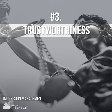 10 TRAITS THAT ATTRACT OPPORTUNITIES & PEOPLE, Trustworthy, Style Clinic, Ann Reinten, Image Innovators, Image Consultant Training, Image Consultant tools and resources.