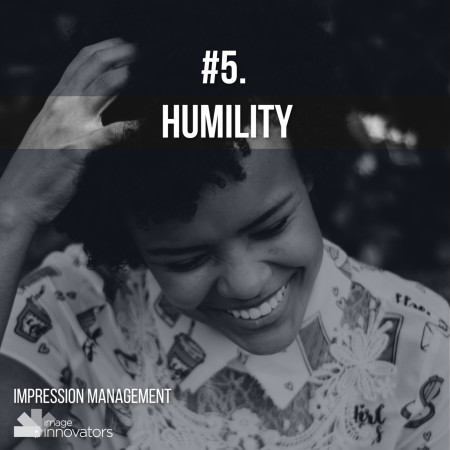 10 TRAITS THAT ATTRACT OPPORTUNITIES & PEOPLE, Humility, Style Clinic, Ann Reinten, Image Innovators, Image Consultant Training, Image Consultant tools and resources.